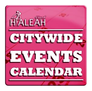 Hialeah Citywide Events Calendar Button